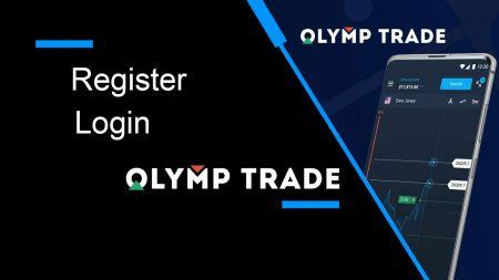 Come registrare e accedere all'account in Olymp Trade
